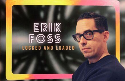 Erik Foss- Locked and Loaded