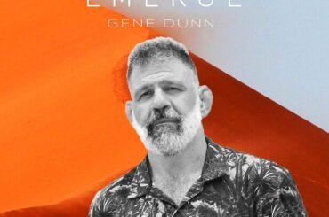 Gene Dunn- EMERGE